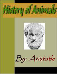 History of Animals - ARISTOTLE, Aristotle