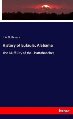 History of Eufaula, Alabama, J. A. B. Besson