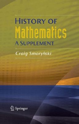History of Mathematics, Craig Smorynski