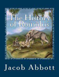 History of Romulus, Jacob Abbott