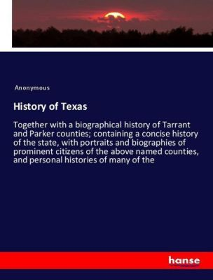 History of Texas, Anonymous