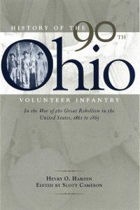 History of the 90th Ohio Volunteer Infantry, Scott Cameron, Henry O. Harden