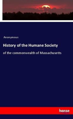 History of the Humane Society, Anonymous
