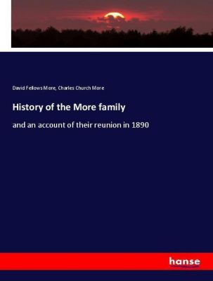 History of the More family, David Fellows More, Charles Church More