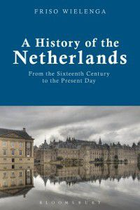 History of the Netherlands, Friso Wielenga