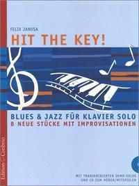 Hit the Key!, für Klavier, m. Audio-CD, Felix Janosa