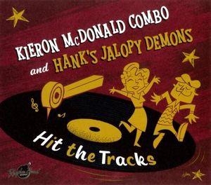 Hit The Tracks (Lim.Ed./Split Album) (Vinyl), Kieron McDonald, Hank's Jalopy Demons