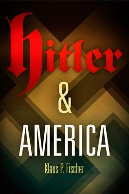 Hitler and America, Klaus P. Fischer