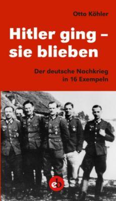 Hitler ging - sie blieben, Otto Köhler