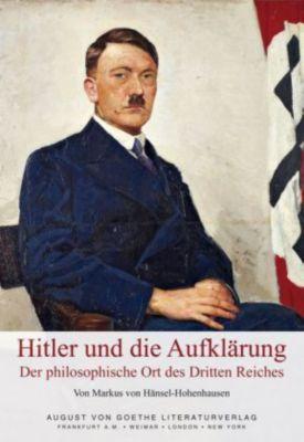 Hitler und die Aufklärung, Markus von Hänsel-Hohenhausen