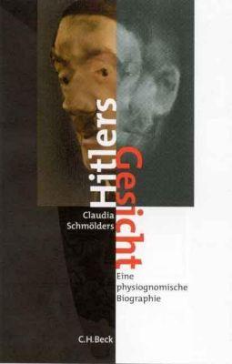 Hitlers Gesicht, Claudia Schmölders