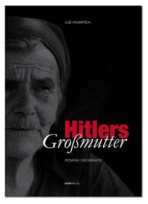 Hitlers Großmutter - Ilse Krumpöck pdf epub