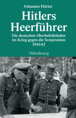Hitlers Heerführer, Johannes Hürter