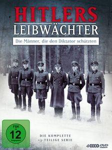 Hitlers Leibwächter - Die Männer, die den Diktator schützten