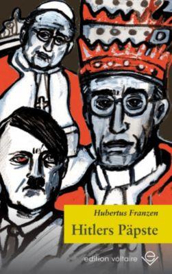 Hitlers Päpste, Hubertus Franzen