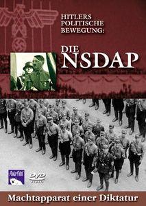 Hitlers politische Bewegung: Die NSDAP - Machtapparat einer Diktatur, 1