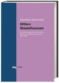 Hitlers Staatsfinanzen - Hermann Dommach |