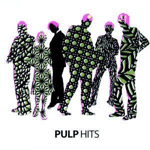 Hits, Pulp