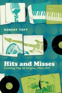 Hits and Misses, Robert Toft