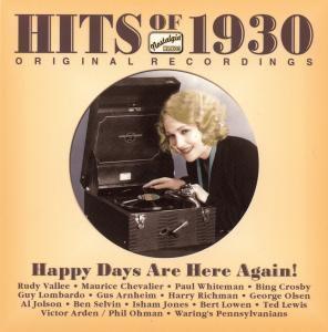 Hits Of 1930 - Happy Days Are, Diverse Interpreten