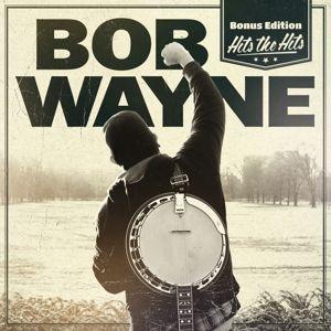 Hits The Hits (Bonus Edition), Bob Wayne