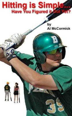 Hitting is Simple...Have You Figured it Out Yet?, Al McCormick