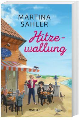 Hitzewallung, Martina Sahler