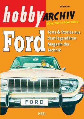 Hobby Archiv Ford - Till Röcke |