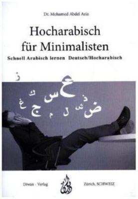 Hocharabisch für Minimalisten, Mohamed Abdel Aziz