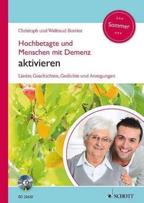 Hochbetagte und Menschen mit Demenz aktivieren - Sommer, m. Audio-CD -  pdf epub
