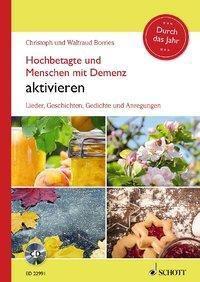 Hochbetagte und Menschen mit Demenz aktivieren - Durch das Jahr, m. Audio-CD, Christoph Borries, Waltraud Borries