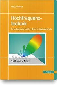 Hochfrequenztechnik - Frank Gustrau |
