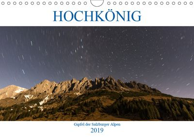 HOCHKÖNIG - Gipfel der Salzburger Alpen (Wandkalender 2019 DIN A4 quer), ferragsoto Fotografie