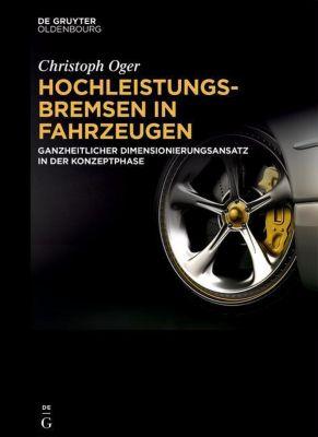 Hochleistungsbremsen in Fahrzeugen, Christoph Oger