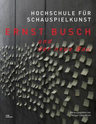 Hochschule für Schauspielkunst Ernst Busch und der neue Bau -  pdf epub
