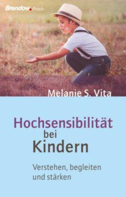 Hochsensibilität bei Kindern, Melanie S. Vita