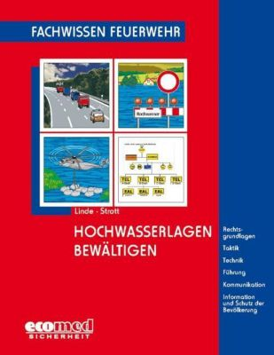 Hochwasserlagen bewältigen, Christof Linde, Matthias Strott