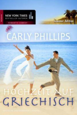Hochzeit auf griechisch, Carly Phillips