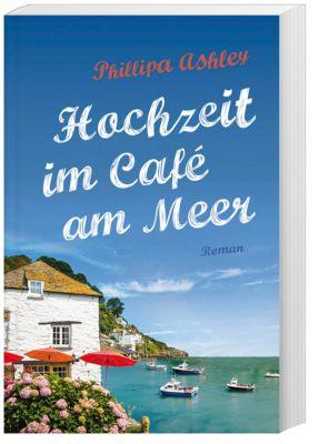 Hochzeit im Café am Meer, Phillipa Ashley
