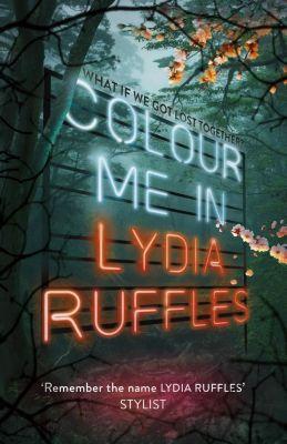 Hodder Children's Books: Colour Me In, Lydia Ruffles
