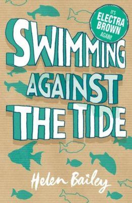 Hodder Children's Books: Electra Brown: Swimming Against the Tide, Helen Bailey
