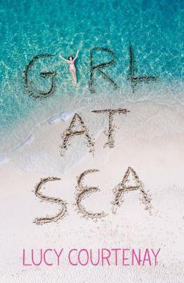 Hodder Children's Books: Girl at Sea, Lucy Courtenay