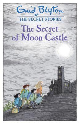 Hodder Children's Books: The Secret of Moon Castle, Enid Blyton