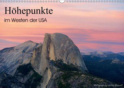Höhepunkte im Westen der USA (Wandkalender 2019 DIN A3 quer), Walter Eckert