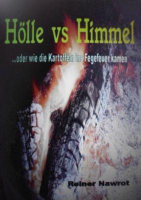 Hölle vs Himmel - reiner nawrot |