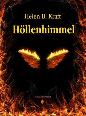 Höllenhimmel, Helen B. Kraft