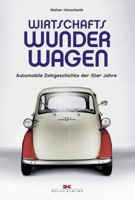 Hönscheidt, W: Wirtschaftswunderwagen, Walter Hönscheidt