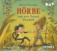 Hörbe und sein Freund Zwottel, 1 Audio-CD, Otfried Preußler