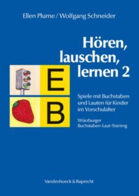 Hören, lauschen, lernen 2 - Anleitung, Wolfgang Schneider, Ellen Plume