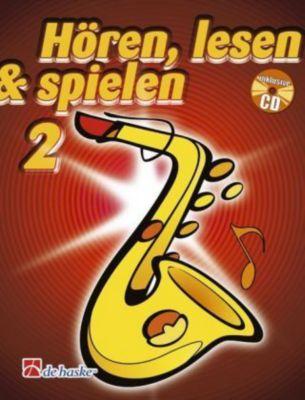 Hören, lesen & spielen, Schule für Altsaxophon, m. Audio-CD, Michiel Oldenkamp, Jaap Kastelein